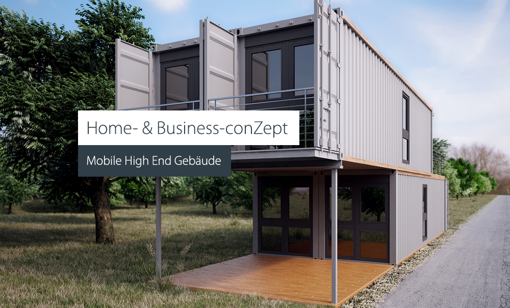 Home- & Business-conZept - Mobile High End Gebäude